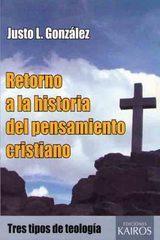 Retorno a la Historia del Pensamiento Cristiano