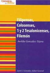Conozca Su Biblia: Filipenses, Colosenses, 1 y 2 Tesalonicenses y Filemón