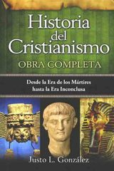 Historia del Cristianismo: Obra Completa