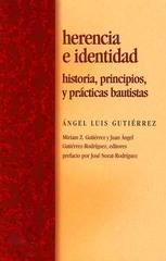 Herencia e identidad: Historia, principios y prácticas Bautistas