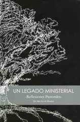 Un Legado Ministerial
