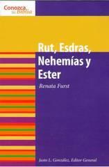 Conozca su Biblia: Rut, Esdras, Nehemías y Ester