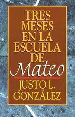 Tres Meses en la Escuela de Mateo
