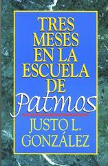Tres Meses en la Escuela de Patmos