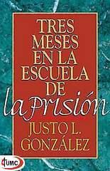 Tres Meses en la Escuela de la Prisión