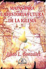 Mapas para la Historia Futura de la Iglesia