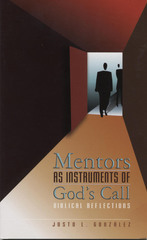 Mentors as instruments of God's Call: Biblical Reflections