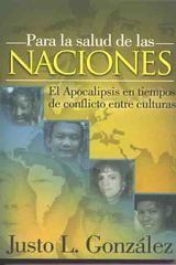 Para la Salud de las Naciones- El Apocalipsis en tiempos de conflicto entre culturas