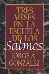 Tres Meses en la Escuela de Salmos