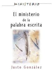 El Ministerio de la Palabra Escrita