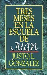 Tres Meses en la Escuela de Juan