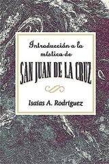 Introducción a la Mística de San Juan de la Cruz