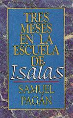 Tres Meses en la Escuela de Isaías