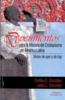 Documentos para la Historia del Cristianismo en América Latina: Voces de Ayer y de Hoy