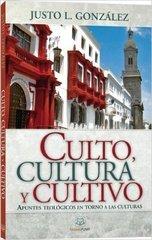 Culto, cultura y cultivo: Apuntes teológicos en torno a las culturas