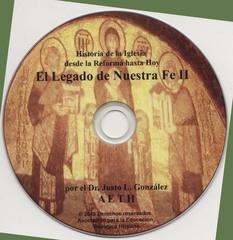 El Legado de Nuestra Fe Parte I: Historia de la Iglesia