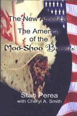 The New America: The America of the Moo-Shoo Burrito
