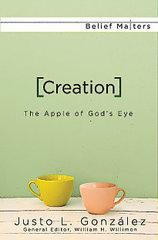 Creation: The Apple of God's Eye