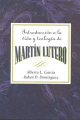 Introducción a la Vida y Teología de Martín Lutero