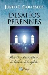 Desafíos Perennes: Aciertos y Desaciertos en la Historia de la Iglesia