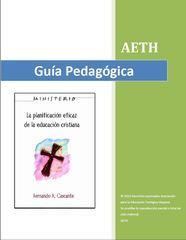 La Planificación Eficaz de la Educación Cristiana: Guía